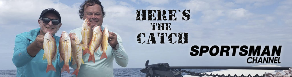 """NEW Here's the Catch! TV Series Exclusive, """"Snapper Action."""", 6:30am, Mon. Oct.25, 2021, Sportsman Channel Canada."""