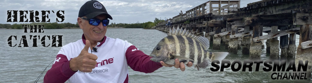 """NEW Here's the Catch! TV Series Exclusive, """"Florida Sheepshead Action."""", 7pm, Mon. March 1, 2021, Sportsman Channel Canada."""