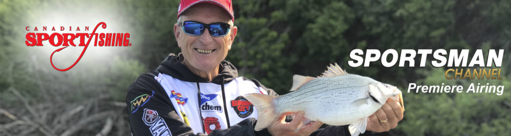 """NEW Canadian Sportfishing Series 33 Exclusive Repeat, """"White Bass Strategies."""", 4:00 am, Mon. Nov.11, 2019, Sportsman Channel Canada."""