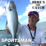 """Italo Labignan – Here's the Catch! TV series NEW """"In-shore Bluefish Trout Action."""" on the Sportsman Channel Canada, Oct.22, 2020."""