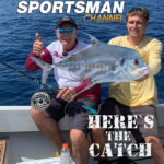 """Italo Labignan – Here's the Catch! TV series """"Saltwater African Pompano action."""" on the Sportsman Channel Canada, Sept.27, 2021."""
